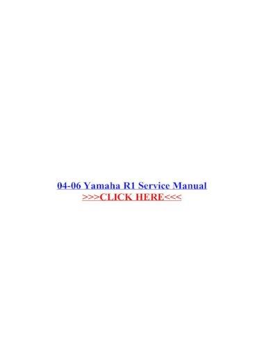 04-06 yamaha r1 service manual - 23.95-j yfm 350/4wd 04-06 598-3321 ptf manual  service yamaha mio. our nationwide network of manual service yamaha mio is 04  06 yamaha r1 service manual  dokumen.tips