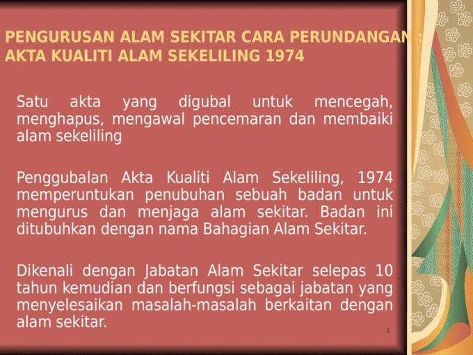 20140517130514kuliah 12 Akta Kualiti Alam Sekeliling 1974