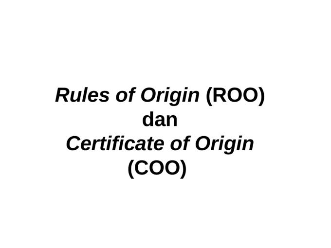 Surat keterangan asal barang (certificate of origin)